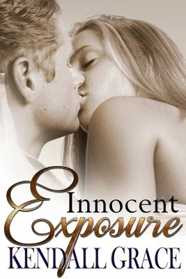 Innocent Exposure by Kendall Grace